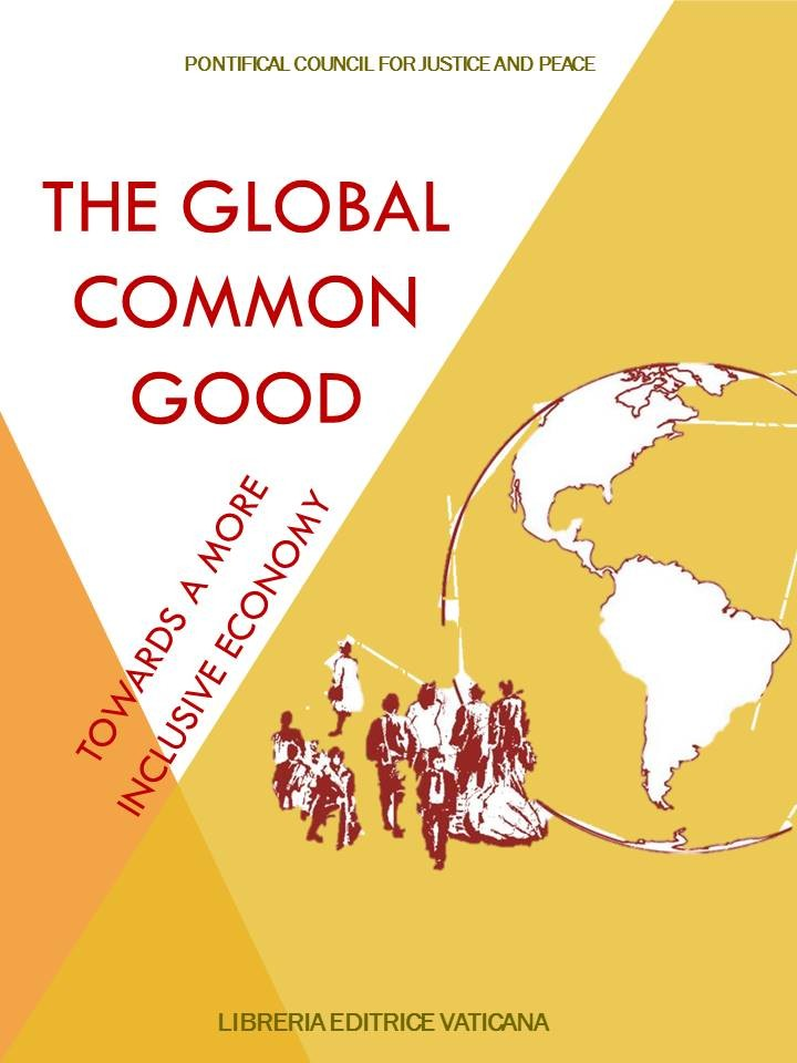 The Global Common Good. Towards a more inclusive economy. LEV, 2016 (pp. 284)